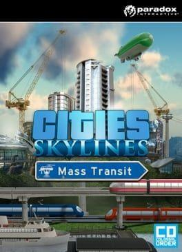 Cities: Skyline - Mass Transit