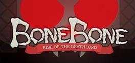 BoneBone: Rise of the Deathlord