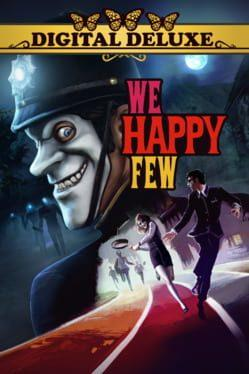 We Happy Few: Deluxe Edition