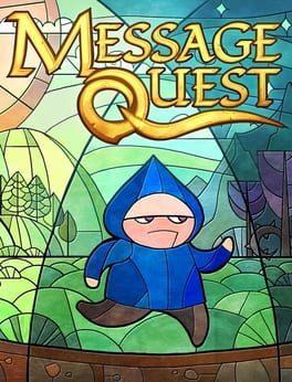 Message Quest