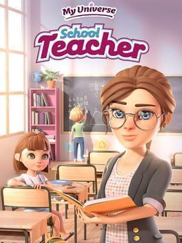 My Universe: School Teacher