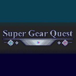 Super Gear Quest