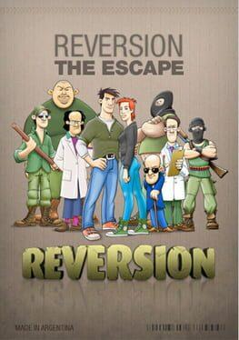 Reversion: The Escape -1st Chapter