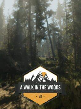 A Walk in the Woods: VR