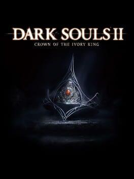Dark Souls II: Crown of the Ivory King