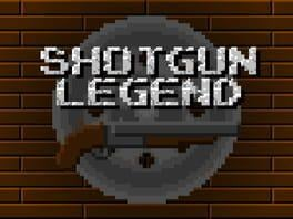 Shotgun Legend