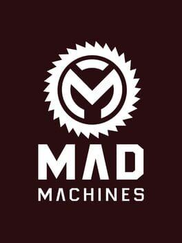 Mad Machines