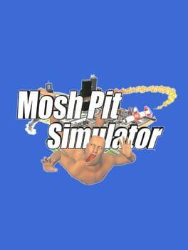 Mosh Pit Simulator