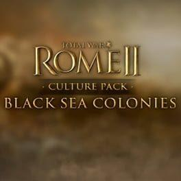Total War: Rome II - Culture Pack: Black Seas Colonies