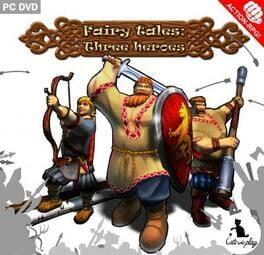 Fairy Tales: Three Heroes