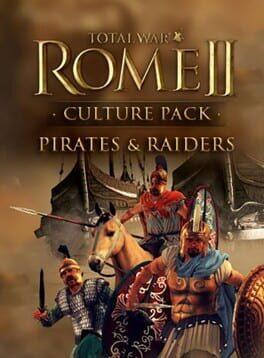 Total War: Rome II - Culture Pack: Pirates and Raiders