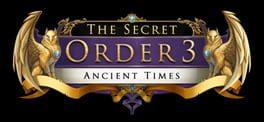 The Secret Order 3: Ancient Times