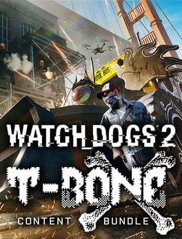 Watch Dogs 2: T-Bone Content Bundle