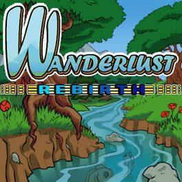 Wanderlust: Rebirth