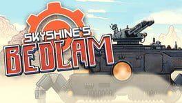 Skyshine's Bedlam