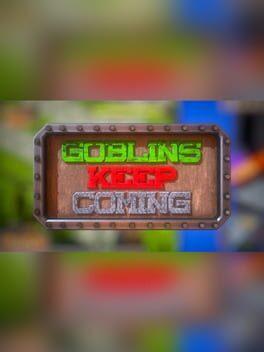 Goblins Keep Coming - Tower Defense